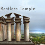 The Restless Temple in constant motion